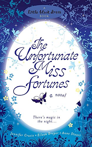 9780755341917: The Unfortunate Miss Fortunes