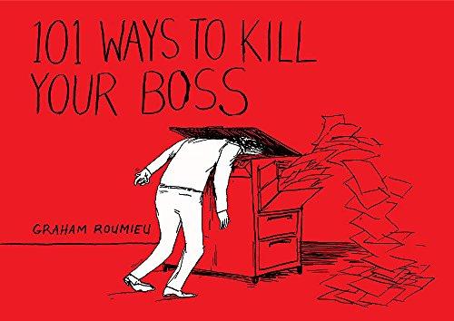 9780755342365: 101 Ways to Kill Your Boss