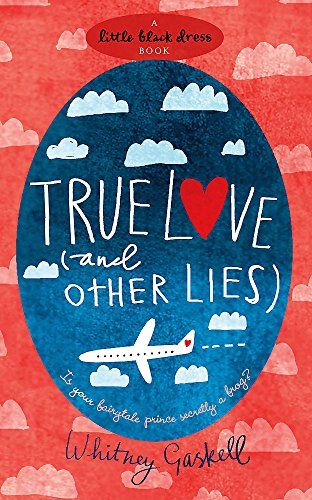 9780755343379: True Love (and Other Lies)