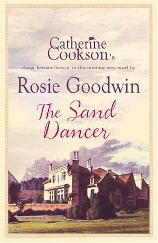 The Sand Dancer: Rosie Goodwin
