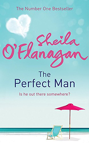 The Perfect Man (9780755343799) by SHEILA O'FLANAGAN