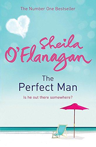 The Perfect Man: Sheila O'Flanagan
