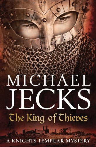 9780755344178: The King of Thieves (Knights Templar)
