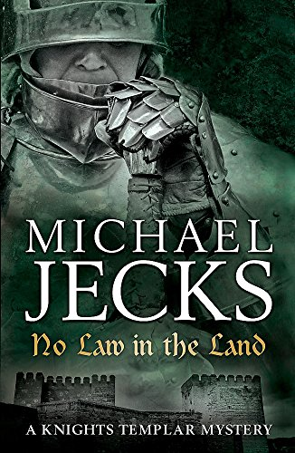 9780755344192: No Law in the Land (Knights Templar Mysteries 27) (Knights Templar Mystery)