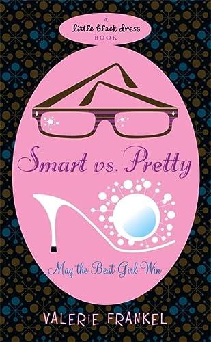 9780755344772: Smart Vs Pretty