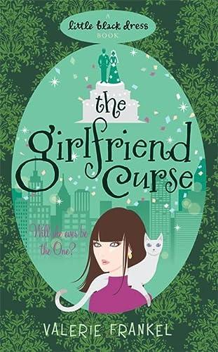 9780755344833: The Girlfriend Curse (Little Black Dress)