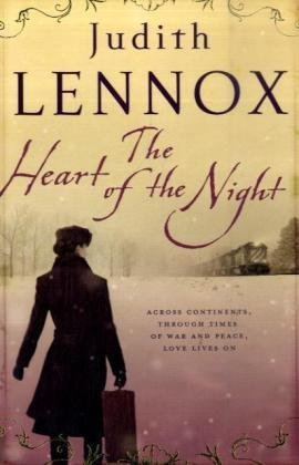9780755344857: The Heart of the Night: An epic wartime novel of passion, betrayal and danger
