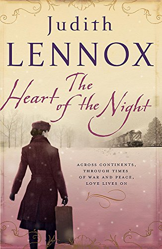9780755344864: The Heart of the Night: An epic wartime novel of passion, betrayal and danger