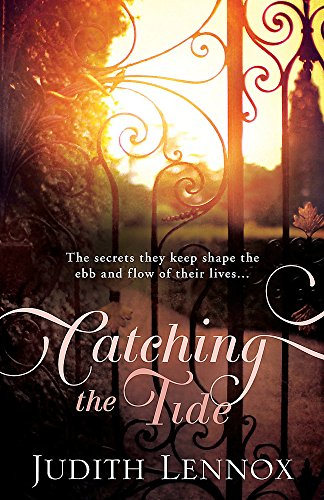 9780755344888: Catching the Tide: A stunning epic novel of secrets, betrayal and passion