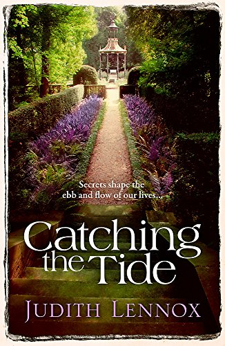 9780755344895: Catching the Tide: A stunning epic novel of secrets, betrayal and passion