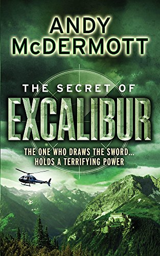 9780755345502: The Secret of Excalibur (Wilde/Chase 3)