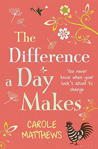 The Difference a Day Makes (9780755345809) by Matthews, Carole
