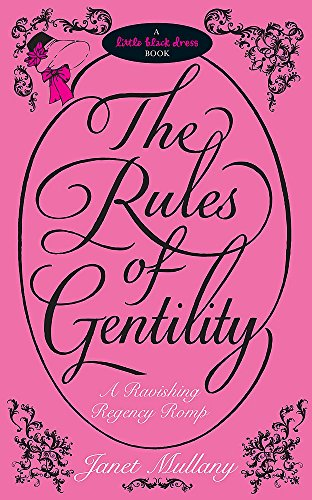 9780755345960: The Rules of Gentility (Little Black Dress)