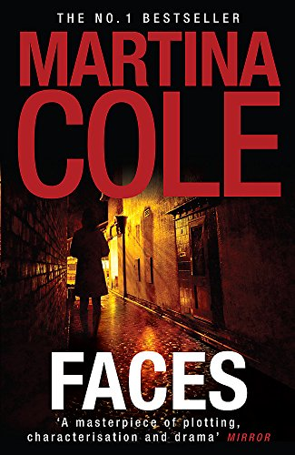 Faces: A chilling thriller of loyalty and: Cole, Martina