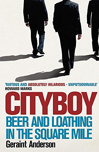 9780755346165: Cityboy: Beer & Loathing in the Square Mile