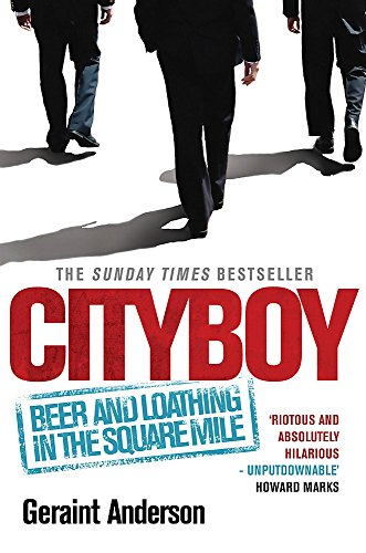 9780755346172: Cityboy: Beer and Loathing in the Square Mile