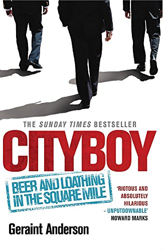 9780755346189: Cityboy: Beer and Loathing in the Square Mile