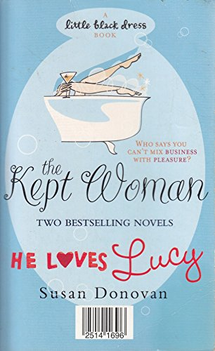 9780755346837: The Kept Woman/He Loves Lucy