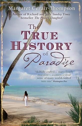 9780755347049: The True History of Paradise
