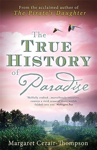 9780755347056: The True History of Paradise