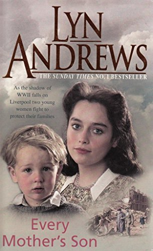 9780755347483: Every Mothers son Lyn Andrews
