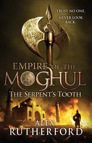 9780755347636: Empire of the Moghul: The Serpent's Tooth