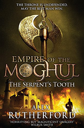 9780755347650: Empire of the Moghul: The Serpent's Tooth
