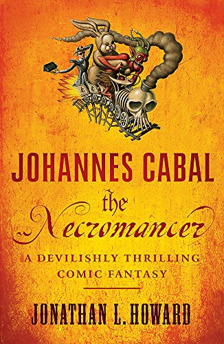 9780755347858: Johannes Cabal the Necromancer