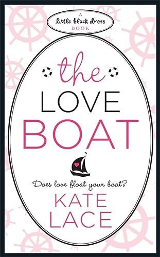 9780755347926: The Love Boat (Little Black Dress)
