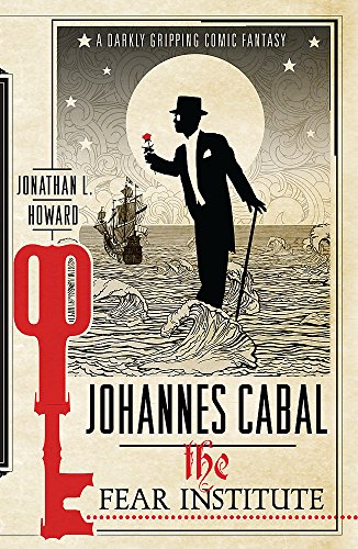 9780755348008: Johannes Cabal 03. The Fear Institute