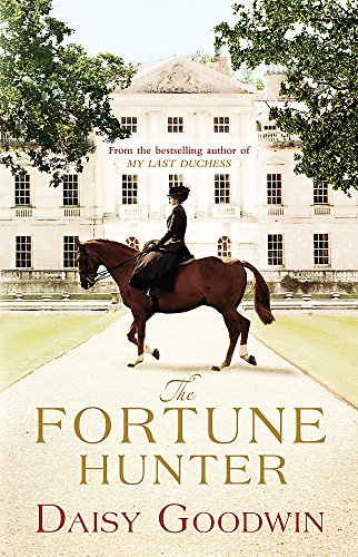 9780755348091: The Fortune Hunter: A Richard & Judy Pick
