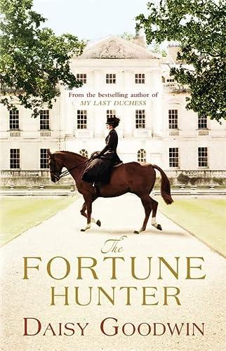 9780755348091: The Fortune Hunter: A Richard & Judy Pick