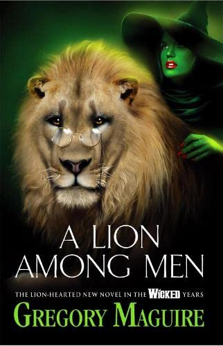 9780755348220: A Lion Among Men (Wicked Years 3)