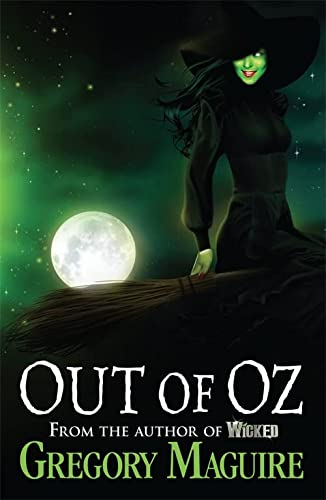 9780755348251: Out of Oz (Wicked Years 4)