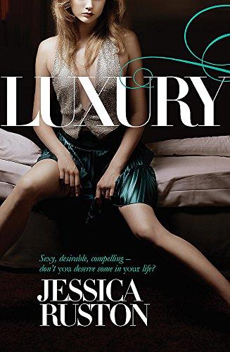 Luxury: Ruston, Jessica