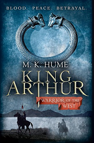 9780755348688: King Arthur: Warrior of the West