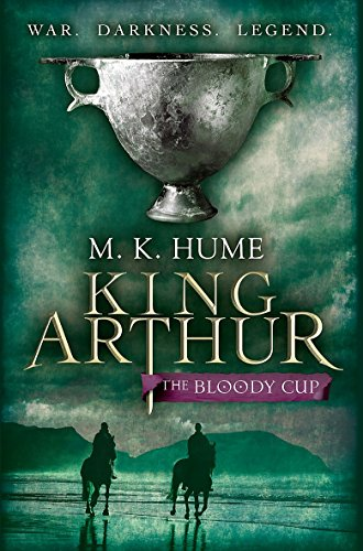 The Bloody Cup (King Arthur)
