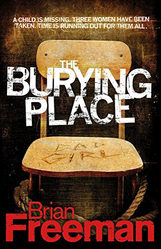 9780755348763: The Burying Place: A high-suspense thriller with terrifying twists