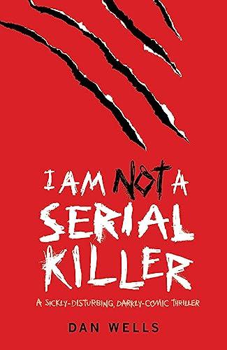 9780755348817: I AM NOT A SERIAL KILLER *Signed 1st UK - true first*