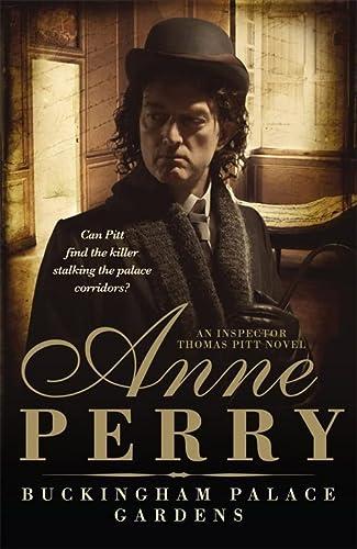 Buckingham Palace Gardens (Thomas Pitt Mystery, Book: Anne Perry
