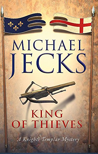 The King of Thieves (0755349032) by Michael Jecks