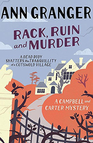 9780755349111: Rack, Ruin and Murder (Campbell & Carter Mystery 2): An English village whodunit of murder, secrets and lies (Campbell and Carter)