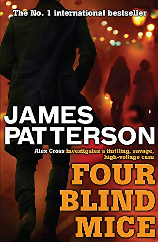 9780755349364: Four Blind Mice (Alex Cross)