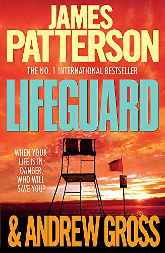 9780755349494: Lifeguard. James Patterson & Andrew Gross