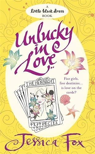 The Hen Night Prophecies: Unlucky in Love: Jessica Fox