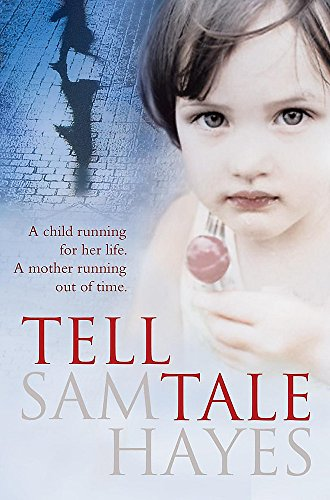 9780755349845: Tell-Tale: A heartstopping psychological thriller with a jaw-dropping twist