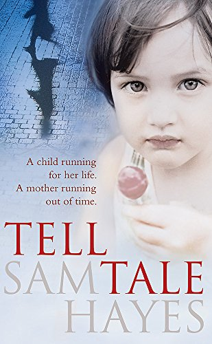 9780755349869: Tell-Tale: A heartstopping psychological thriller with a jaw-dropping twist