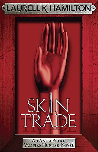 9780755352555: Skin Trade (Anita Blake Vampire Hunter 17)