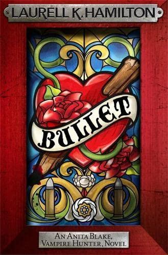 9780755352562: Bullet (Anita Blake Vampire Hunter 19)