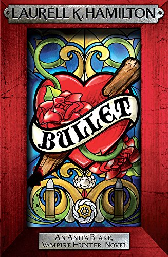 9780755352586: Bullet (Anita Blake, Vampire Hunter)